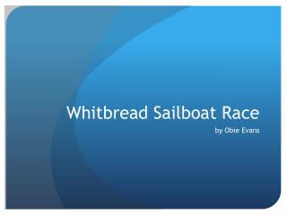 Whitbread  S ailboat Race