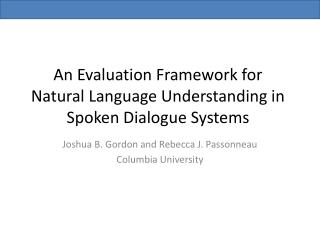 An Evaluation Framework for Natural Language Understanding in Spoken Dialogue Systems