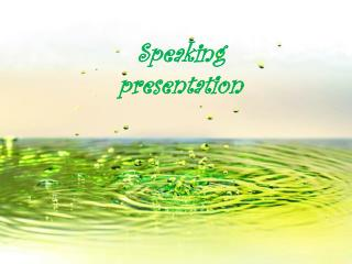 Speaking presentation