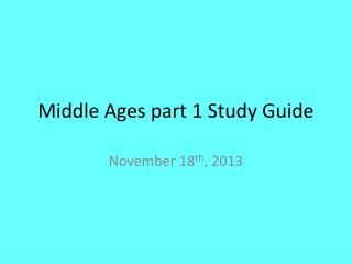 Middle Ages part 1 Study Guide