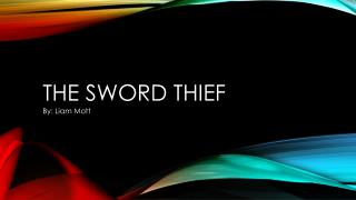 The Sword Thief
