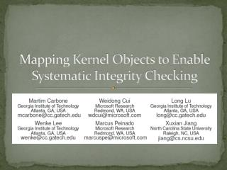 Mapping Kernel Objects to Enable Systematic Integrity Checking