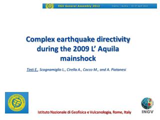 Complex earthquake directivity during  the 2009 L' Aquila  mainshock