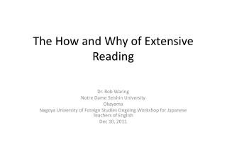 The How and Why of Extensive Reading