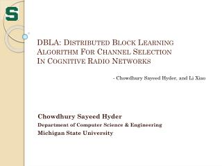 DBLA: Distributed  Block Learning Algorithm For Channel Selection  In Cognitive Radio Networks