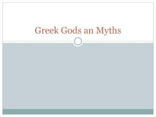 Greek Gods  an Myths