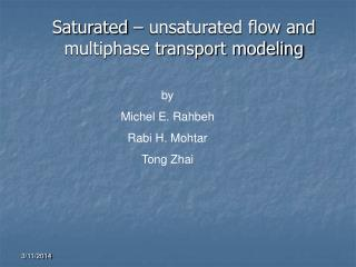 Saturated – unsaturated flow and multiphase transport modeling