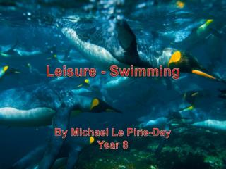 Leisure - Swimming