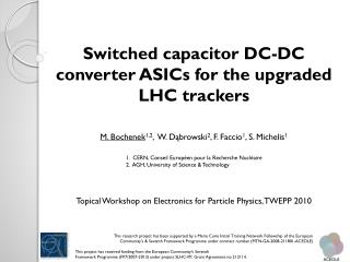 Switched capacitor DC-DC converter ASICs for the upgraded LHC  trackers