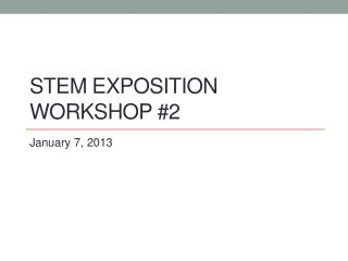 STEM EXPOSITION  WORKSHOP #2
