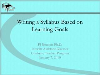 Writing a Syllabus Based on Learning Goals