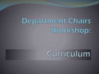 Department Chairs Workshop: