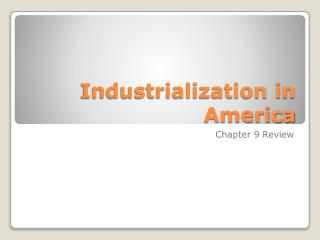 Industrialization in America