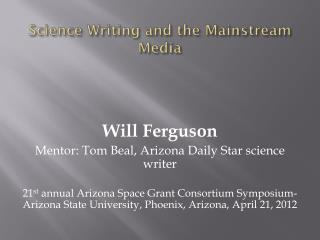 Science Writing and the Mainstream Media