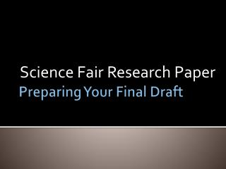 Preparing Your Final Draft