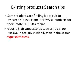 Existing products Search tips
