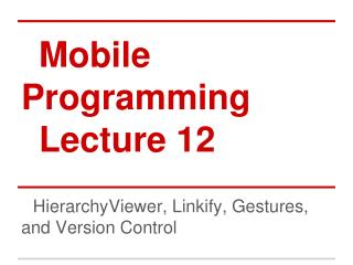 Mobile Programming Lecture 12