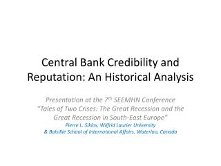 Central Bank Credibility and Reputation: An Historical Analysis