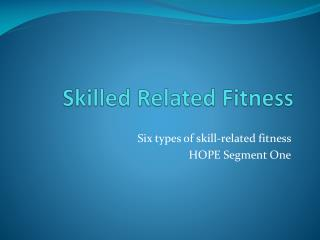 Skilled Related Fitness