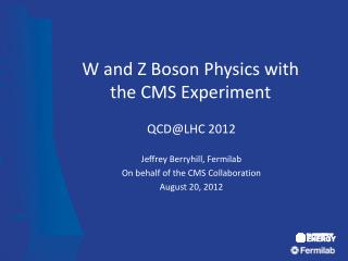 W and Z Boson Physics with the CMS Experiment