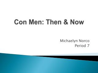 Con Men: Then & Now