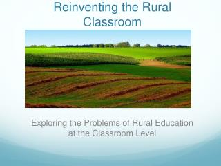Reinventing the Rural Classroom