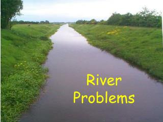 River Problems