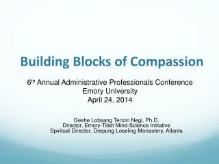 Building Blocks of Compassion