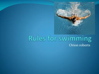 Rules for swimming