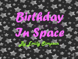 Birthday In Space