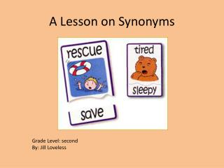 A Lesson on Synonyms