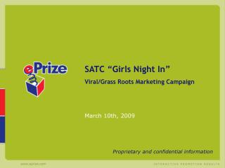 "SATC ""Girls Night In"" Viral/Grass Roots Marketing Campaign March 10th, 2009"