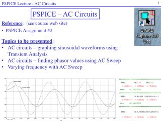 Reference :  (see course web site) PSPICE  Assignment  #2