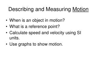 Describing and Measuring Motion