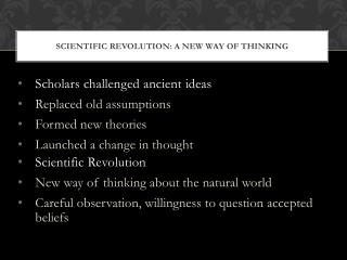 Scientific Revolution: A  New Way of Thinking