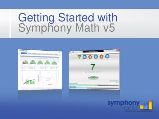 Getting Started with Symphony Math v5