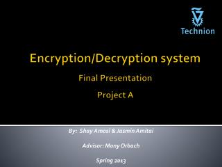 Encryption/Decryption system Final Presentation Project A