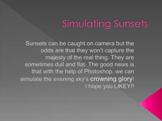 Simulating Sunsets