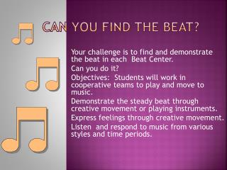 CAN YOU FIND THE BEAT?