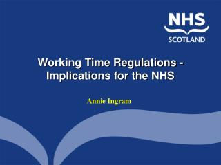 Working Time Regulations - Implications for the NHS