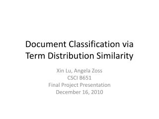 Document Classification via  Term Distribution Similarity