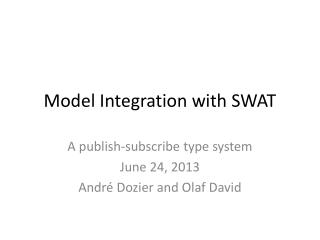Model Integration with SWAT