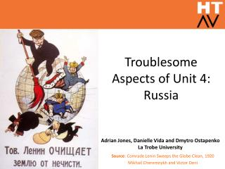 Troublesome Aspects of Unit 4: Russia