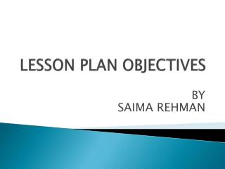 LESSON PLAN OBJECTIVES