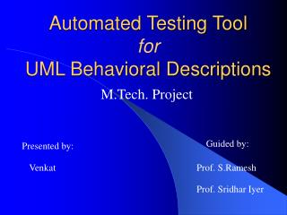 Automated Testing Tool  for  UML Behavioral Descriptions