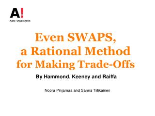 Even  SWAPS,  a  Rational  Method  for  Making Trade-Offs