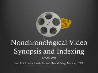 Nonchronological  Video Synopsis and Indexing