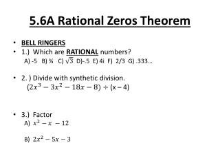 5.6A Rational Zeros Theorem