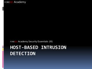 Host-Based Intrusion Detection