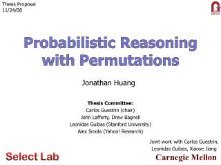 Probabilistic Reasoning  with Permutations